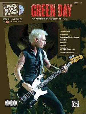 Ultimate Bass Play-Along Green Day: Play Along with 8 Great-Sounding Tracks (Authentic Bass Tab), Book & CD