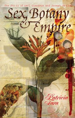 Sex, Botany, and Empire