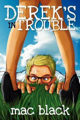 derek-s-in-trouble