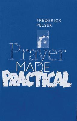 Prayer Made Practical