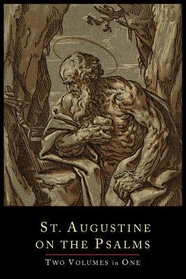 St. Augustine on the Psalms: Two Volume Set