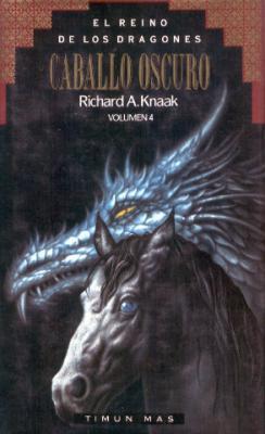 Caballo Oscuro (El Reino de los Dragones, #4)