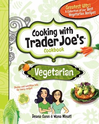 Cooking with Trader Joe's Cookbook Vegetarian
