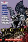 Queer Tales: A Fantasy Anthology