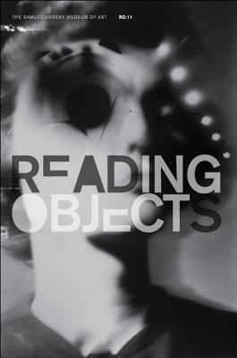 Reading Objects 2011: Responses to the Museum's Collection
