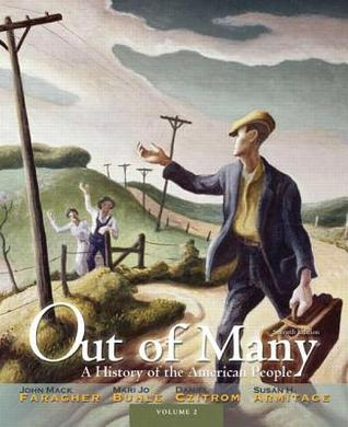 Out of Many: A History of the American People, Volume 2 with New Myhistorylab with Etext -- Access Card Package