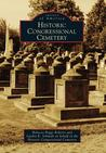 Historic Congressional Cemetery (Images of America: D.C.)