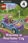 LEGO Friends: Welcome to Heartlake City (DK Readers Level 4)