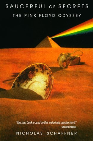 Saucerful of Secrets: The Pink Floyd Odyssey