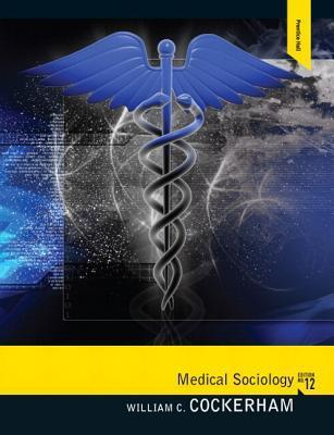Medical Sociology Plus Mysearchlab with Etext -- Access Card Package