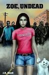 Zoe, Undead (Zoe, Undead, #1)