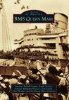 RMS Queen Mary (Images of America: California)