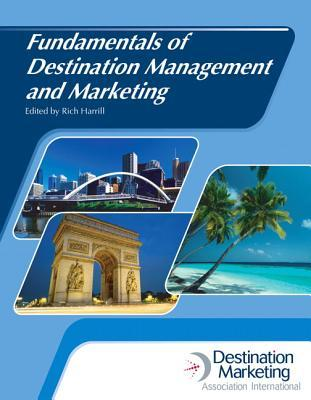 Fundamentals of Destination Management and Marketing with Answer Sheet