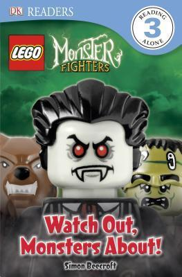 LEGO Monster Fighters: Watch Out, Monsters About! (DK Readers L3)