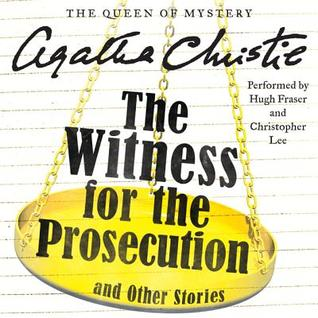 The Witness for the Prosecution and Other Stories(Hercule Poirot)