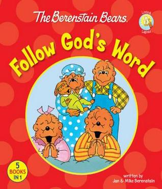 The Berenstain Bears Follow Gods Word
