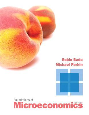 Foundations of microeconomics by robin bade fandeluxe Images