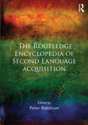 The Routledge Encyclopedia of Second Lan...
