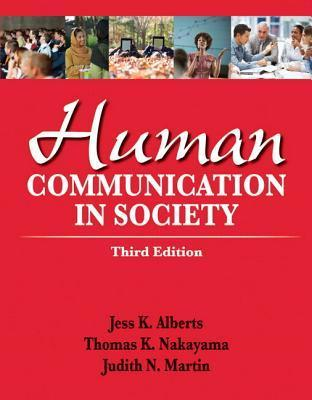 Human Communication in Society [with MyCommunicationLab Access Code]
