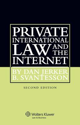 Private International Law and the Internet. 2nd Edition