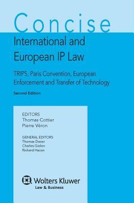 Concise International and European IP Law - 2nd Edition
