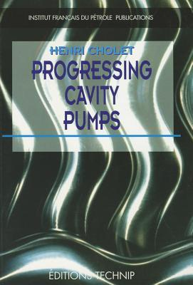 PROGRESSING CAVITY PUMP par Henri Cholet