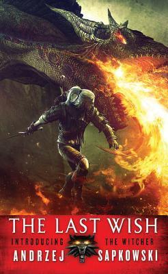 The Last Wish (Saga o Wiedźminie, #1)