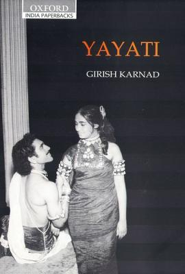 Yayati: A Play Translated from the Original Kannada by the Author