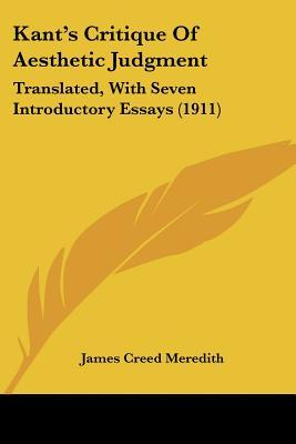 Critique of Aesthetic Judgment with Seven Introductory Essays
