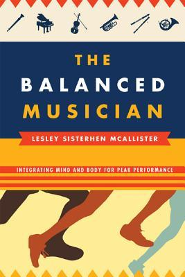 Balanced Musician: Integrating Mind and Body for Peak Performance