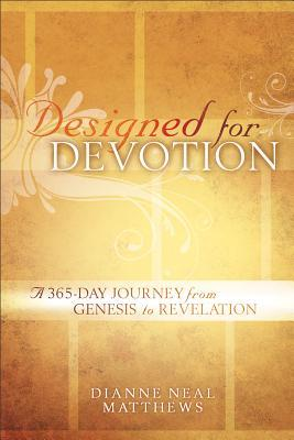 Designed for Devotion by Dianne Neal Matthews