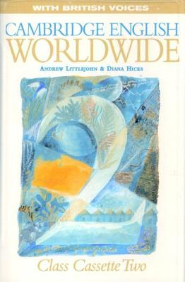 Cambridge English Worldwide 2 Class Cassette (British Voices)