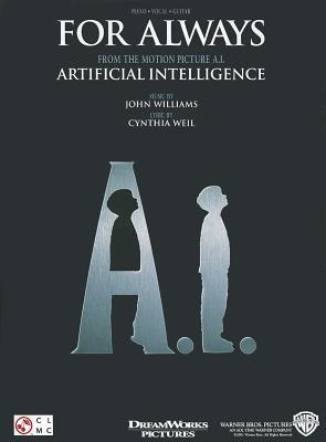 For Always: From the Motion Picture A.I.: Artificial Intelligence