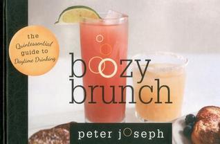 Boozy Brunch by Peter  Joseph