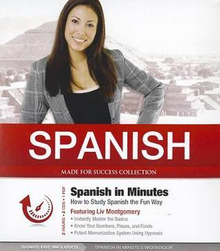 Spanish in Minutes: How to Study Spanish the Fun Way