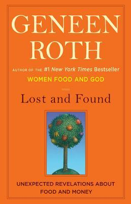 Lost and Found: Unexpected Revelations About Food and Money