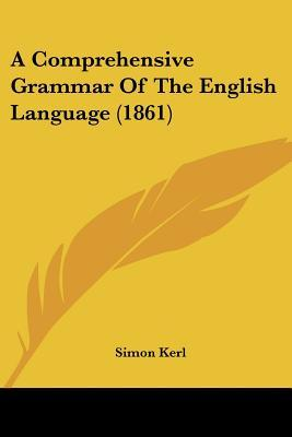 A Comprehensive Grammar of the English Language (1861)