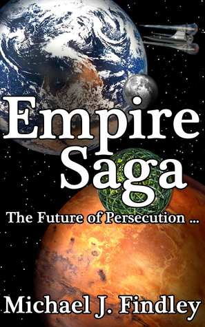 The Space Empire Saga: City on a Hill / Sojourner / Humiliation / Repentance / Sanctification