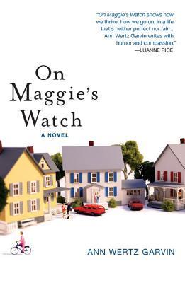 On Maggie's Watch by Ann Wertz Garvin