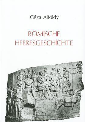 Romische Heeresgeschichte: Beitrage 1962-1985