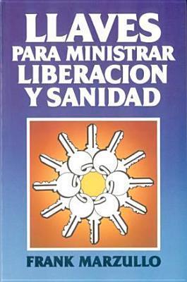 Llaves para ministrar liberación