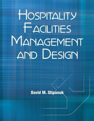 Hospitality Facilities Management and Design with Answer Sheet