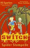 Spider Stampede (Switch, #1)
