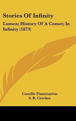 Stories of Infinity: Lumen; History of a Comet; In Infinity (1873)