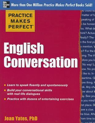Practice Makes Perfect: English Conversation