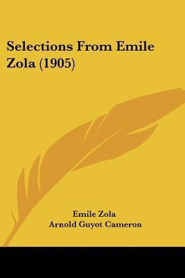 Selections from Emile Zola (1905)