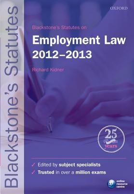 Blackstone's Statutes on Employment Law 2012-2013