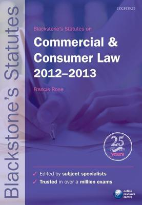 Blackstone's Statutes on Commercial and Consumer Law 2012-2013