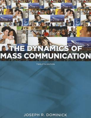 The Dynamics of Mass Communication: Media in Transition