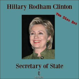 Hillary Rodham Clinton: Secretary of State